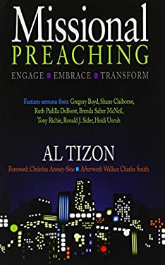 Missional Preaching: Engage Embrace Transform 9780817017040