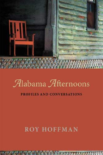 Alabama Afternoons: Profiles and Conversations 9780817317393