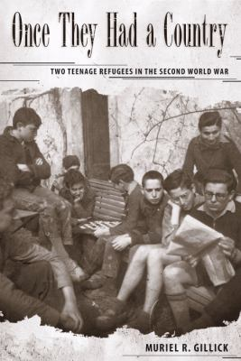 Once They Had a Country: Two Teenage Refugees in the Second World War 9780817356200