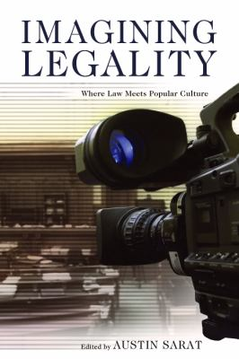 Imagining Legality: Where Law Meets Popular Culture 9780817356781