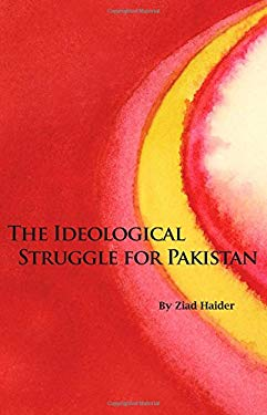 The Ideological Struggle for Pakistan 9780817910853