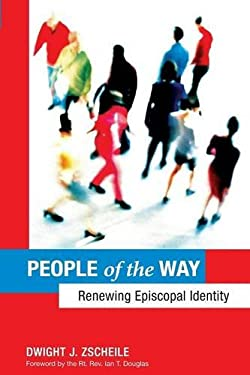 People of the Way: Renewing Episcopal Identity 9780819220905
