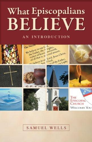 What Episcopalians Believe: An Introduction 9780819223104