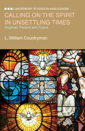 Calling on the Spirit in Unsettling Times: Anglican Present and Future 9780819227706