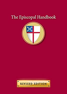 The Episcopal Handbook, Revised Edition