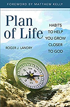 Plan of Life: Habits to Help You Grow Closer to God