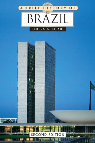 A Brief History of Brazil - 2nd Edition