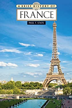 A Brief History of France 9780816083282