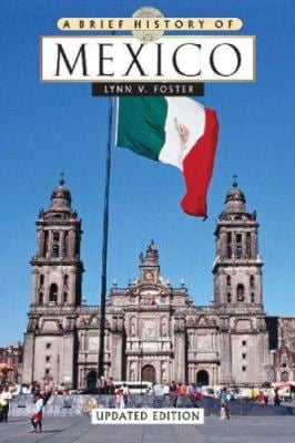 A Brief History of Mexico 9780816071708