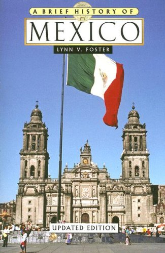 A Brief History of Mexico 9780816071715