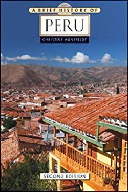 A Brief History of Peru 9780816081448