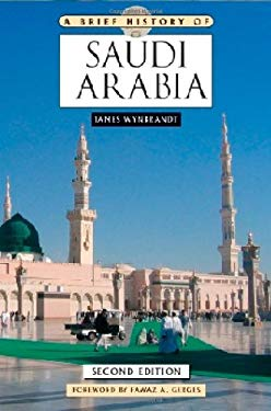 A Brief History of Saudi Arabia 9780816078769