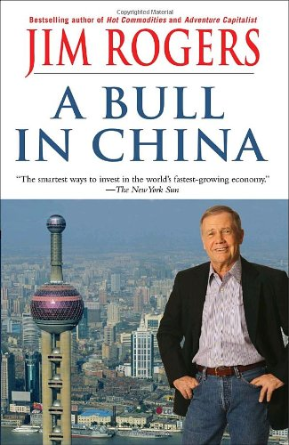 A Bull in China: Investing Profitably in the World's Greatest Market 9780812977486