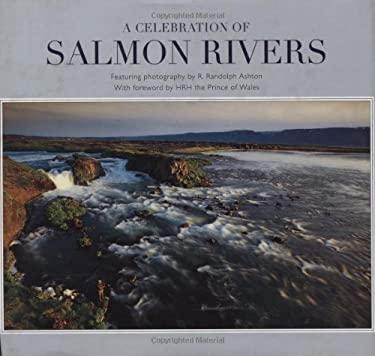 A Celebration of Salmon Rivers 9780811702799