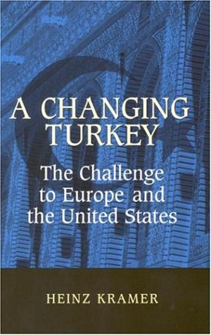 A Changing Turkey: The Challenge to Europe and the United States 9780815750239