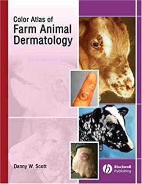 A Color Atlas of Farm Animal Dermatology