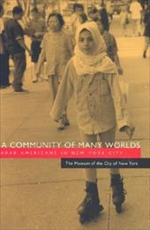 A Community of Many Worlds: Arab Americans in New York City 3454827