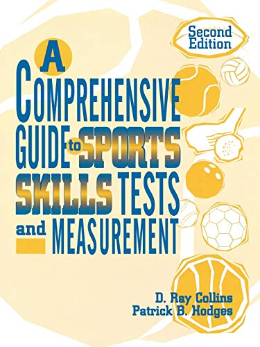 A Comprehensive Guide to Sports Skills Tests and Measurement: 2nd Ed. 9780810838840