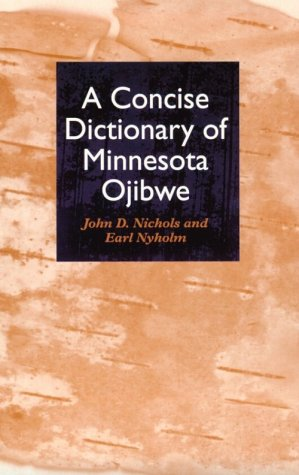 A Concise Dictionary of Minnesota Ojibwe 9780816624287