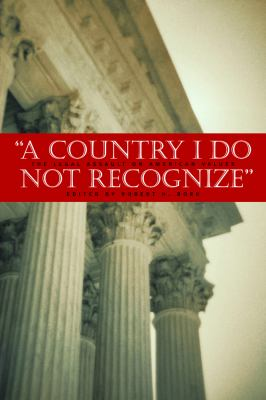 A Country I Do Not Recognize: The Legal Assault on American Values 9780817946029