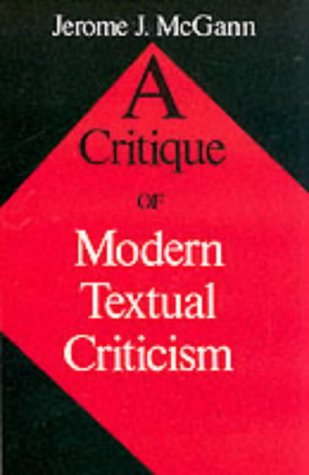 A Critique of Modern Textual Criticism, Foreword by David C Greetham 9780813914183