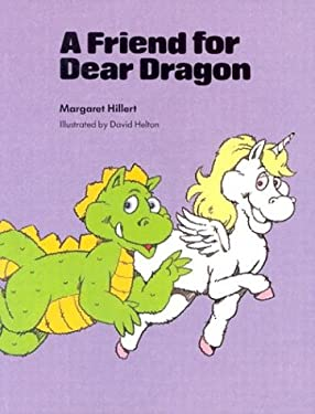 A Friend for Dear Dragon, Softcover, Beginning to Read 9780813656366