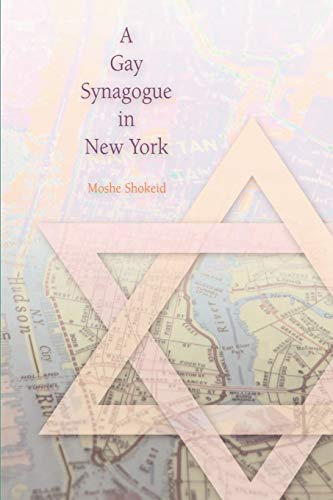 A Gay Synagogue in New York 9780812218404