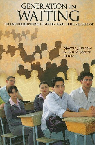 A Generation in Waiting: The Unfulfilled Promise of Young People in the Middle East 9780815703143