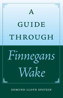 A Guide Through Finnegans Wake 9780813033563