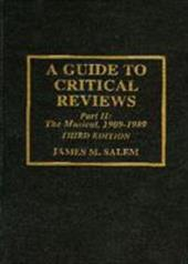 A Guide to Critical Reviews, Part II: The Musical, 1909-1989, 3rd Ed. 3371721