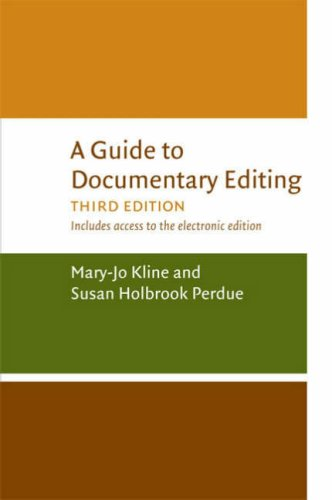 A Guide to Documentary Editing Guide to Documentary Editing 9780813927275