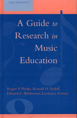 A Guide to Research in Music Education, 5th Edition 9780810852402
