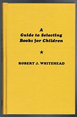 A Guide to Selecting Books for Children