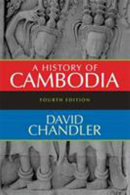 A History of Cambodia - 4th Edition