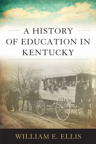 A History of Education in Kentucky 9780813129778