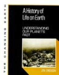 A History of Life on Earth: Understanding Our Planet's Past 9780816031313