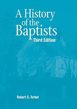 A History of the Baptists 9780817000745
