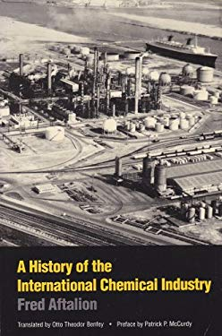 A History of the International Chemical Industry