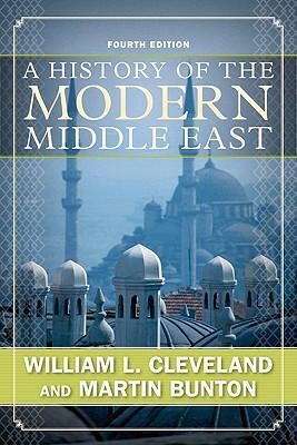 A History of the Modern Middle East 9780813343747