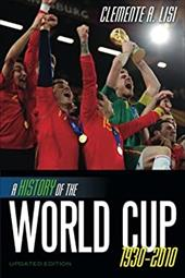 A History of the World Cup: 1930-2010 12786442