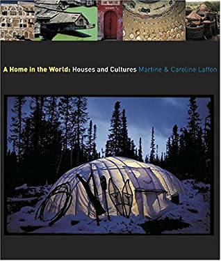 A Home in the World: Houses and Cultures 9780810956070
