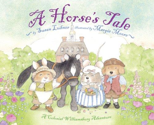 A Horse's Tale: A Colonial Williamsburg Adventure 9780810994904