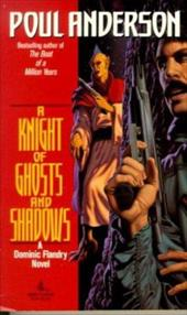 A Knight of Ghosts and Shadows