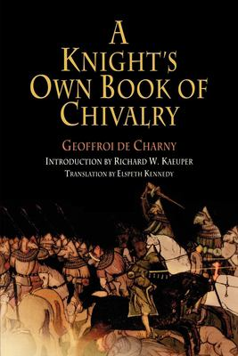A Knight's Own Book of Chivalry 9780812219098