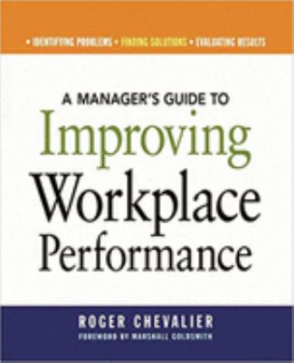 A Manager's Guide to Improving Workplace Performance 9780814474181