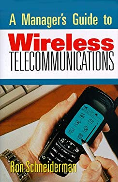 A Manager's Guide to Wireless Telecommunications 9780814404492