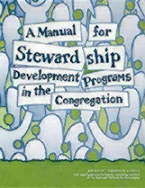 A Manual for Stewardship Development Programs in the Congregation 9780819216793