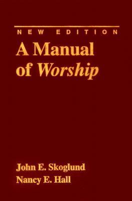 A Manual of Worship 9780817011840