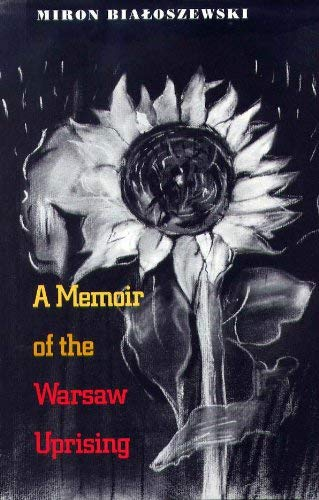 A Memoir of the Warsaw Uprising 9780810110267