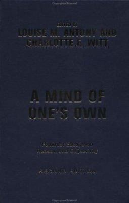 A Mind of One's Own: Feminist Essays on Reason and Objectivity 9780813366067
